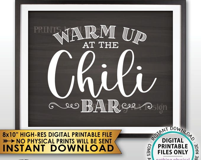 """Warm Up at the Chili Bar Sign, Chili Sign, Chili Buffet, Winter Decor, Fall Autumn Decor, Chalkboard Style PRINTABLE 8x10"""" Instant Download"""