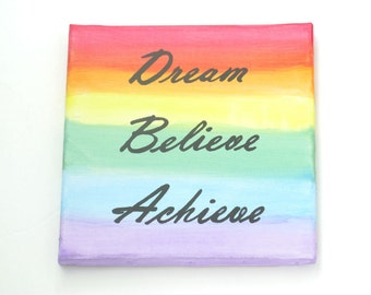 Quote on Canvas Wall Art, Believe Achieve, Affirmation Art, Dorm Room Decor, Teen Room Decor