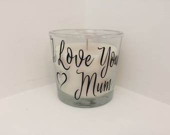 I love you Mum, scented candle