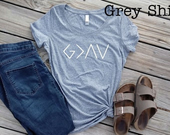 God is Greater than the Highs and Lows Shirt - Christian Shirt - Womens Faith Shirt - Womens God Shirt - Womens Faith Shirt