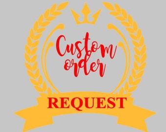 Custom order request - senos1983