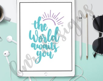 The World Awaits You SVG Cut File, Adventure Cut File, Adventure SVG, DXF File, Cricut File, Silhouette File