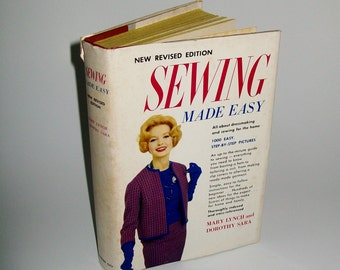 Vintage Sewing Book 1960 Sewing Made Easy Hardcover