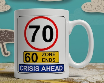 Funny 70th Birthday Road Signs Mug Gift Idea Happy Party Celebration For Mum Mother Dad Father