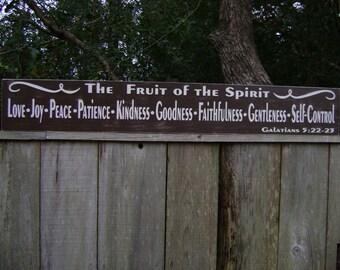 Fruit of the Spirit -Galatians 5 22 Love, Joy, Peace, Goodness, Faithfulness,Gentleness,Patience,55x7.25