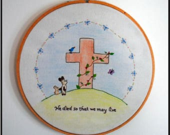 """Embroidery pattern PDF download - """"He died so that we may Live"""""""