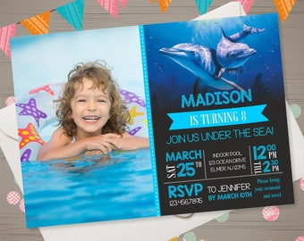 Dolphin Birthday Invitation with Photo Dolphin Birthday Party Dolphin Invite Dolphin Invitation Aquarium Invitation Under the Sea Birthday