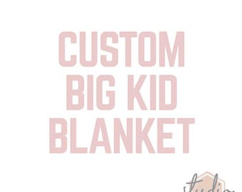 Custom Big Kid Blanket