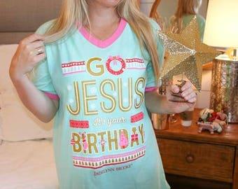 Go Jesus-Go Jesus It's Your Birthday-Christmas Sleep Shirt-Jadelynn Brooke Sleep Shirt-Preppy Sleep Shirt-Christmas Pajamas-Christmas Gown