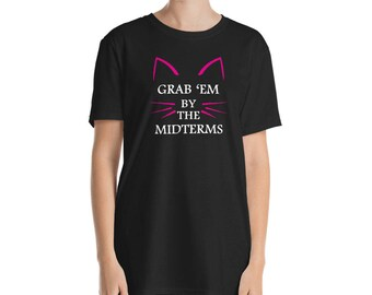 Grab 'Em By The Midterms Feminist Shirt