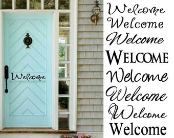 Welcome Decal  , Back Door, Front Door Welcome Sign Vinyl ( Decal Only)