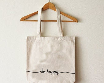 Cotton tote bag Be Happy organic