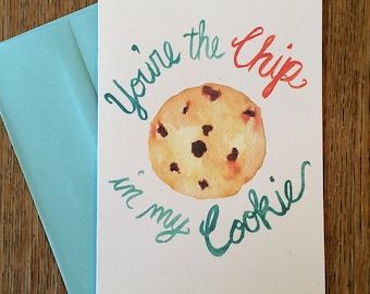 Chocolate Chip Cookie -- Sentiment Watercolor Notecards, Hand Lettering