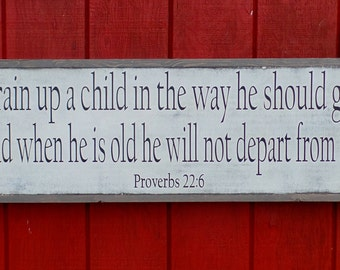 Train Up a Child Wood Sign Proverbs Wooden Sign Bible Verse Wall Art Scripture Shabby Chic Rustic