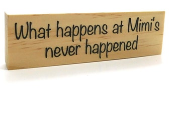 Mimi Gift Idea, Magnets For Mimi, Grandmother Gift Magnet, What Happens At Mimi's Never Happened, Funny Magnet Decor, 1.5 x 5 inches