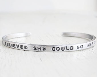 She Believed She Could So She Did Bracelet, She Believed Cuff, Graduation Jewelry Gift, Inspirational Cuff, Nursing Graduation, Gift for Her