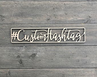 """Custom Hashtag Sign Cutout 15""""Wx3""""H inches, Personalized Hashtag Sign, Laser Cut Name Sign, Personalized Sign, Wooden Sign, Unique Hashtag"""
