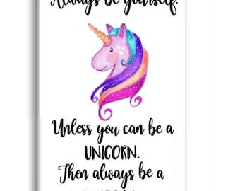 Be A Unicorn, Unicorn Magnet, Inspirational Magnet, Fridge Magnet