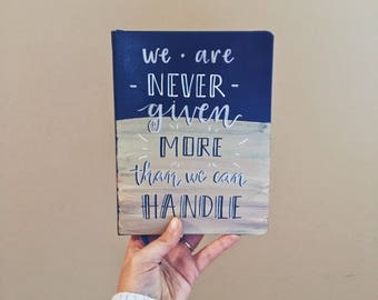 Hardcover Ruled Journal | More Than We Can Handle