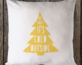 Oh baby it's cold outside - Metallic Gold