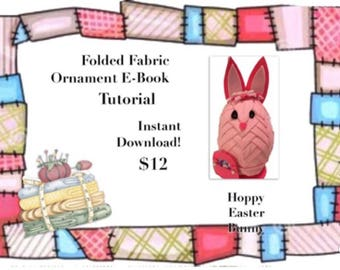 E-Book Tutorial for folded fabric bunny