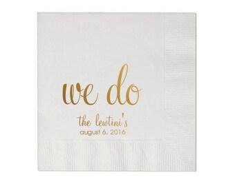 Personalized Napkins Wedding Custom Printed Monogram Paper Napkins Engagement I Do We Do Napkins Beverage Luncheon Dinner Guest Towels
