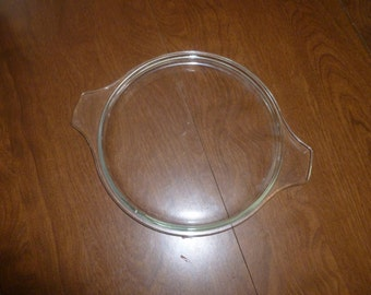 Medium Pyrex lid for Pyrex Casserole Dish