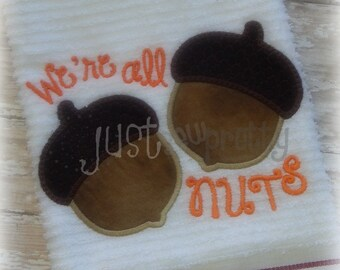 We're All Nuts Acorn Applique Embroidery Design