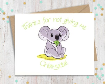 5 x 7 Chlamydia Koala - Funny Valentine's Day Card - Funny Greeting Card - Koala Handmade Card - Card for Partner - FourLetterWordCards
