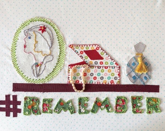 Hashtag Remember Embroidery Pattern