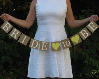 Bride to Be Banner- Bridal Shower Decor - Bride to Be Decor - Bachelorette Party