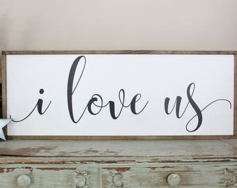 I Love Us Sign, Farmhouse Style Wall Art, Couples Home Decor, Large Sign Saying, Wedding Or Anniversary Gift, Framed Wood Sign, Bedroom Sign