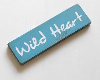 wild heart wooden sign, rustic boho decor wild heart wooden sign, hippie home decor, boho home decor, bohemian decor, gift for her