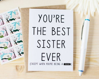 Funny Sister Birthday Card - Card for Sister - You're The Best Sister Ever - Funny Sisters Card. Funny Sibling's Day Card. Funny