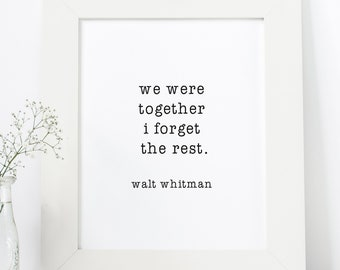 Printable Quote, Printable Wall Art, Printable Poster, We Were Together Printable Wall Art, Home Decor Poster, Bloom Ink Co, Digital File