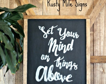 Set Your Mind on Things Above, Wooden Sign Inspiration Quote, Colossians 3:2