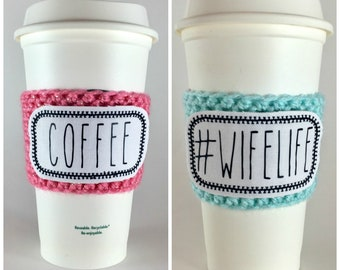 Rae Dunn Inspired Raggy Patch Coffee Cup Cozy / Crochet Coffee Sleeve / Reusable Cozie / Customizable