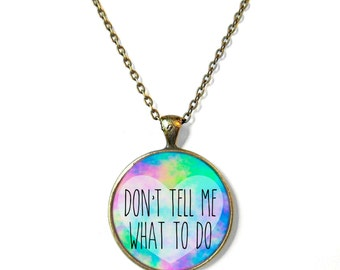 Acid Wash Don't Tell Me What To Do Necklace, 90s Soft Grunge Pastel Goth Nu Goth Soft Ghetto Alternative Fashion, Rude Girl Power Jewelry