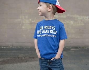 On Fridays We Wear Blue TODDLER T-SHIRT