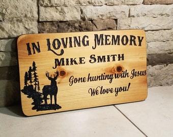 In Loving Memory - Memorial Sign - Hunting With Jesus - RIP