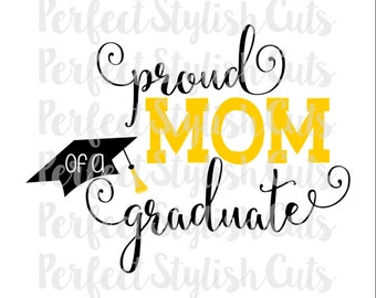Proud Mom Graduation SVG, DXF, EPS, png Files for Cutting Machines Cameo or Cricut - Class of 2018 svg, Kindergarten Svg, Seniors Svg