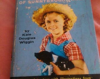 The Shirley Temple Edition of Rebecca of Sunnybrook Farm, by Kate Douglas Wiggin