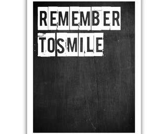 Typographic Print - TITLE remember to smile