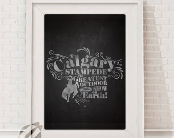 Calgary Stampede LARGE INSTANT DOWNLOAD, Chalkboard 11x14 Poster Size Print