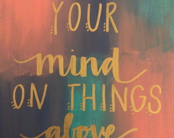 Set Your Mind On Things Above Painted Canvas