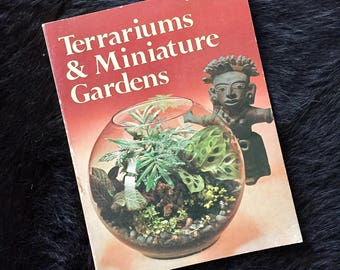 Retro Book Terrariums & Miniature Gardens Sunset Books 1970s Vintage Mid Century Indoor Gardens Succulents Cacti Ferns House Plants Guide