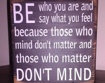 Be Who You Are - Box Sign