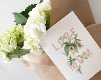 Love You Mum //  Greeting card  TPRC130