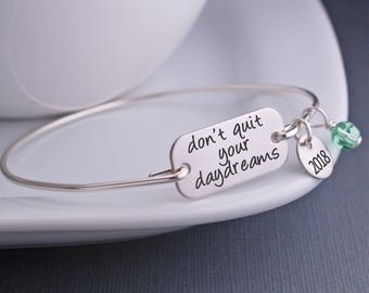 Graduation Jewelry, Don't Quit Your Daydreams Jewelry, Graduation Bracelet, 2016 Graduation Gift