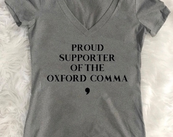 Oxford Comma | Teacher | Student | Women's Shirt